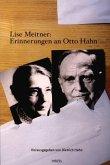Lise Meitner: Erinnerungen an Otto Hahn