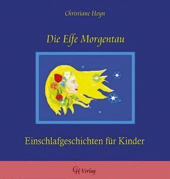 Die elfe morgentau von christiane heyn buch for Christiane heyn