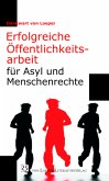 Erfolgreiche Öffentlichkeitsarbeit für Asyl und Menschenrechte