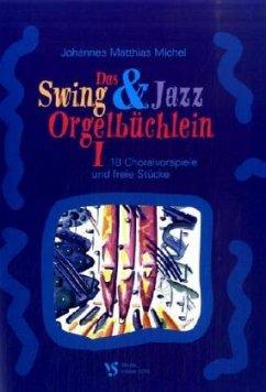 Das Swing & Jazz Orgelbüchlein