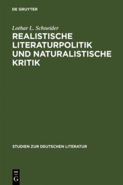 Realistische Literaturpolitik und naturalistische Kritik