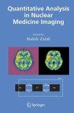 Quantitative Analysis in Nuclear Medicine Imaging