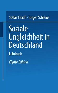 Soziale Ungleichheit in Deutschland - Hradil, Stefan