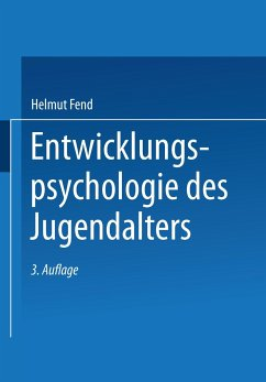Entwicklungspsychologie des Jugendalters - Fend, Helmut