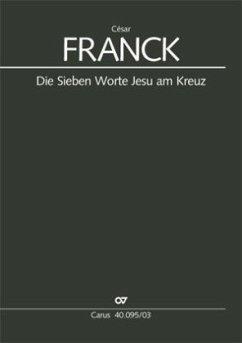 Die Sieben Worte Jesu am Kreuz, Klavierauszug - Franck, César