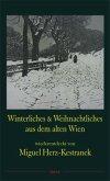 Winterliches und Weihnachtliches aus dem alten Wien