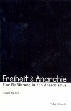 Freiheit & Anarchie