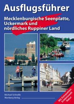 Ausflugsführer Mecklenburgische Seenplatte, Uck...
