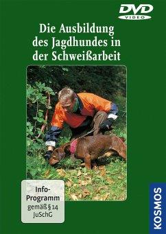 Die Ausbildung des Jagdhundes in der Schweißarb...