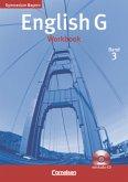 English G, Gymnasium Bayern. Band 3 Workbook mit CD