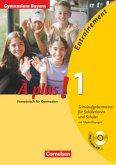 A plus 1. Schulaufgabentrainer mit Lösungsbeilage und CD