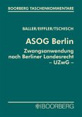 ASOG Berlin\Zwangsanwendung nach Berliner Landesrecht (UZwG Bln), Kommentar