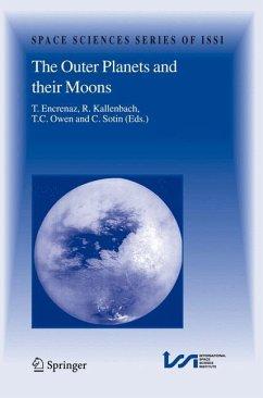 The Outer Planets and their Moons - Encrenaz, Thérèse / Kallenbach, R. / Owen, T. / Sotin, C. (eds.)