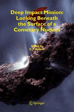 Deep Impact Mission: Looking Beneath the Surface of a Cometary Nucleus - Russell, C.T. (ed.)