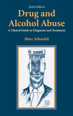 Drug and Alcohol Abuse - Schuckit, Marc