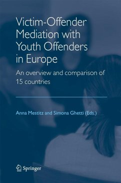 Victim-Offender Mediation with Youth Offenders in Europe - Mestitz, Anna / Ghetti, Simona (eds.)