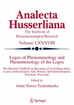 Logos of Phenomenology and Phenomenology of the Logos 1 - Tymieniecka, A-T. (ed.)