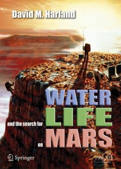 Water and the Search for Life on Mars - Harland, David M.