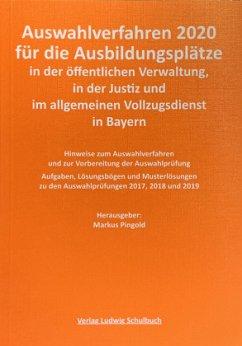Auswahlverfahren 2020 und 2021 für Ausbildungsplätze in der öffentlichen Verwaltung, in der Justiz und im Allgemeinen Vollzugsdienst in Bayern (Qualifikationsebene 2 )