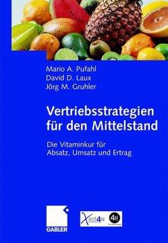 Vertriebsstrategien für den Mittelstand - Pufahl, Mario;Laux, David;Gruhler, Jörg