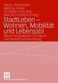 StadtLeben - Wohnen, Mobilität und Lebensstil