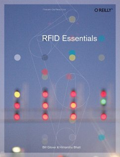 RFID Essentials - Bhatt, Himanshu; Glover, Bill