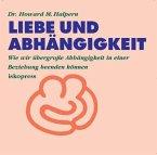 Liebe und Abhängigkeit. CD