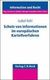 Schutz von Informationen im europäischen Kartellverfahren