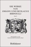 Die Werke von Johann und Nicolaus Bernoulli
