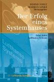 Der Erfolg eines Systemhauses