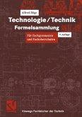 Technologie / Technik. Formelsammlung