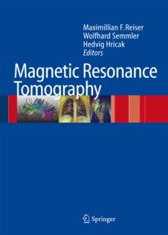 Magnetic Resonance Tomography - Reiser, Maximilian F. / Semmler, Wolfhard / Hricak, Hedvig (eds.)