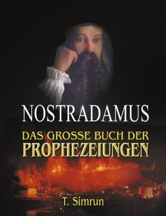 nostradamus prophezeiungen