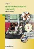 Berufsfachliche Kompetenz Einzelhandel - 3. Ausbildungsjahr. Baden Württemberg