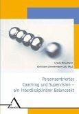 Personzentriertes Coaching und Supervision