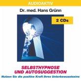 Selbsthypnose und Autosuggestion. 2 CDs