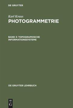 Topographische Informationssysteme - Kraus, Karl
