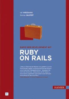 Rapid Web Development mit Ruby on Rails - Wirdemann, Ralf / Baustert, Thomas