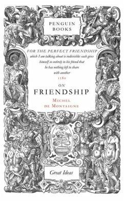 On Friendship - Montaigne, Michel de
