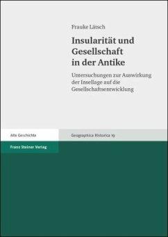 Insularität und Gesellschaft in der Antike - Lätsch, Frauke