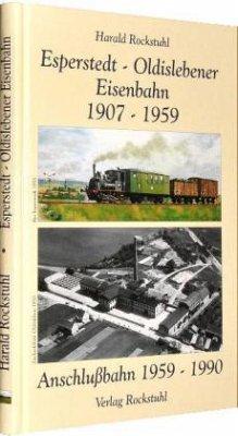 Esperstedt - Oldislebener Eisenbahn 1907 - 1959