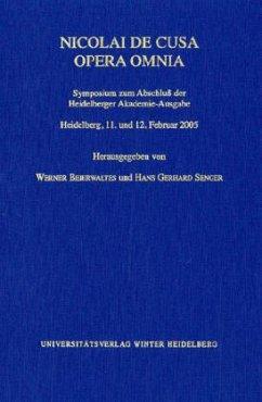 Nicolai de Cusa Opera Omnia - Beierwaltes, Werner / Senger, Hans Gerhard (Hgg.)