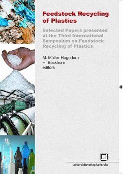 Feedstock recycling of plastics. Selected papers presented at the third International Symposium on Feedstock Recycling of Plastics, Karlsruhe, Sept. 25-29, 2005