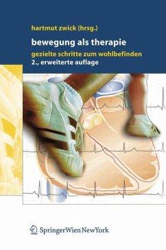 Bewegung als Therapie - Zwick, Hartmut (Hrsg.)