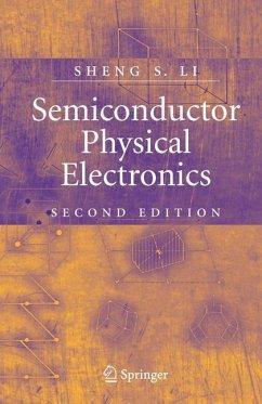 Semiconductor Physical Electronics - Li, Sheng S.