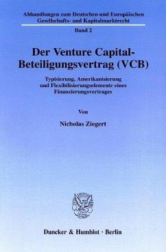 Der Venture Capital-Beteiligungsvertrag (VCB)