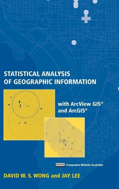 Statistical Analysis of Geographic Information with ArcView GIS and Arcgis - Lee, Jay; Wong, David W. S.