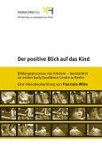 Der positive Blick auf das Kind, 1 DVD