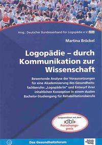 Logopädie - durch Kommunikation zur Wissenschaft