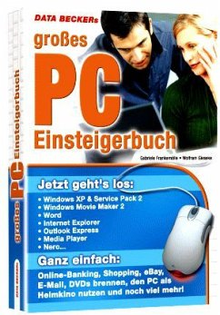 Data Beckers großes PC-Einsteigerbuch - Frankemölle, Gabriele; Gieseke, Wolfram